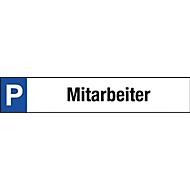 Parkplatzschild, Mitarbeiter