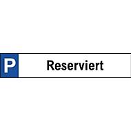Parkplatzschild, Reserviert