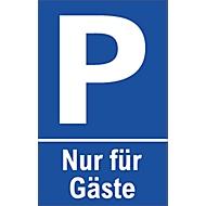 Parkplatzschilder, Nur für Gäste