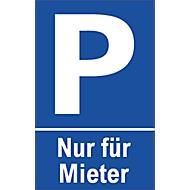Parkplatzschilder, Nur für Mieter