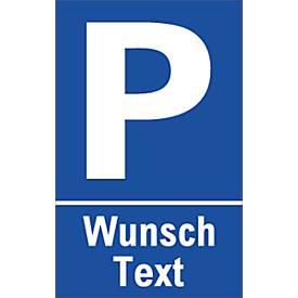 Parkplatzschild mit Text nach Wunsch (Alu-Dibond)