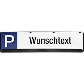 Parkplatzschild mit Wunschtext aus PP