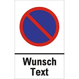 Parkverbot-Schild mit Wunschtext (Alu-Dibond)