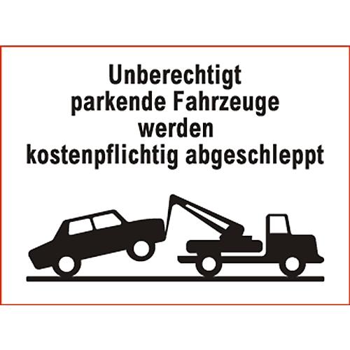 parkverbot schild unberechtigt parkende fahrzeuge. Black Bedroom Furniture Sets. Home Design Ideas