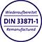 wiederaufbereitet DIN 33871-1