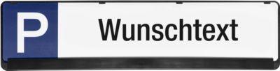 Parkplatzschild, Wunschtext